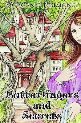Butterfingers and Secrets, Morgan Fitzsimons