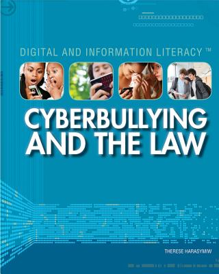 Image for Cyberbullying and the Law (Digital and Information Literacy)