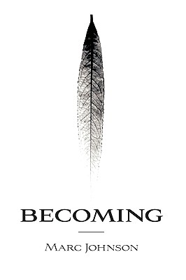 Becoming, Johnson, Marc