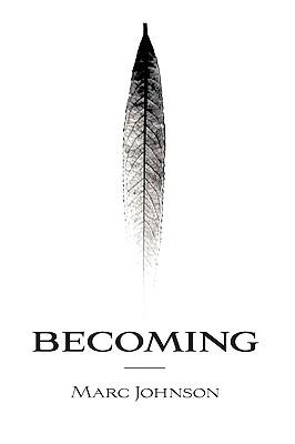 Becoming, Johnson, Marc