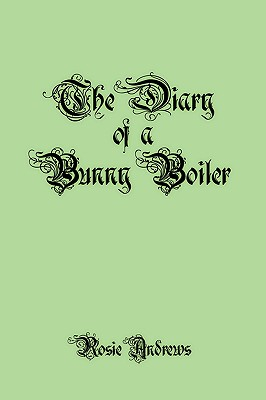 Image for The Diary of a Bunny Boiler