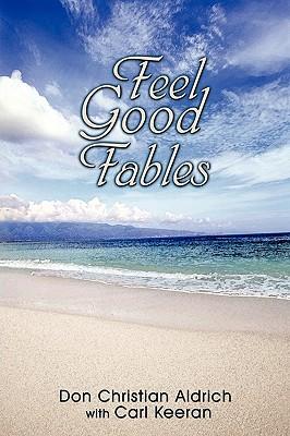 Feel Good Fables, Aldrich, Don Christian