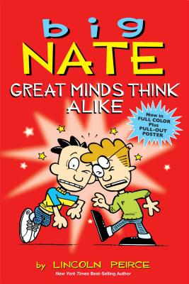Big Nate: Great Minds Think Alike, Peirce, Lincoln