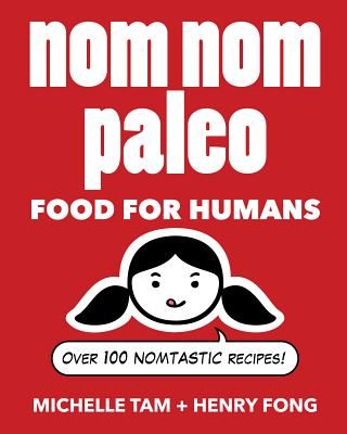 Image for Nom Nom Paleo  **SIGNED**