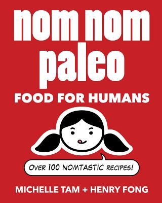 Image for Nom Nom Paleo  **SIGNED**