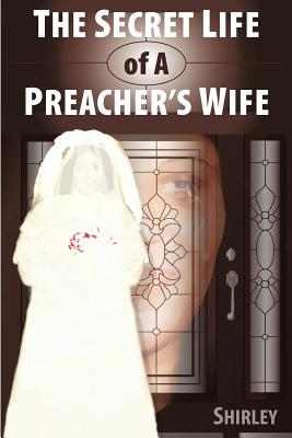 The Secret Life of a Preacher's Wife, Shirley, Shirley