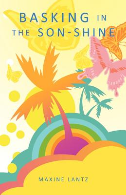 Basking in the Son-Shine, Lantz, Maxine
