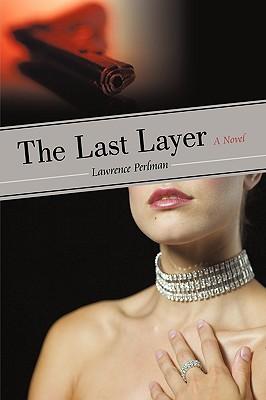 The Last Layer, Lawrence Perlman, Perlman; Lawrence Perlman