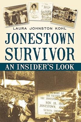 Image for Jonestown Survivor: An Insider's Look