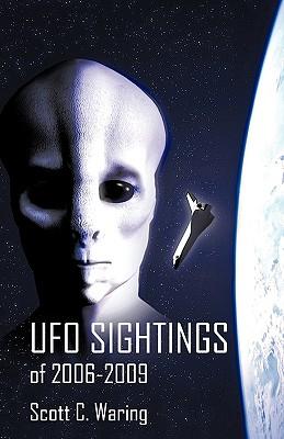 UFO Sightings of 2006-2009, Waring, Scott C.