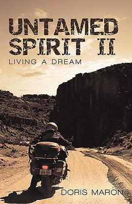 Untamed Spirit II: Living a Dream, Maron, Doris
