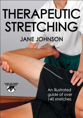 Image for Therapeutic Stretching (Hands-On Guides for Therapists)