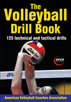Volleyball Drill Book, The, American Volleyball Coaches Association (AVCA)