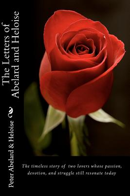 The Letters of Abelard and Heloise, Abelard, Peter