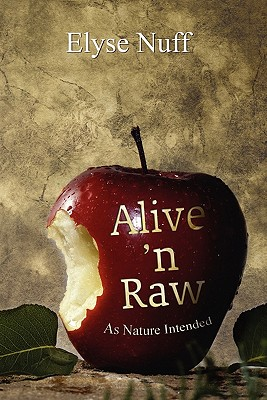 Image for Alive 'n Raw: As Nature Intended