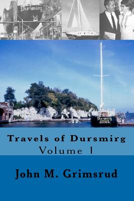 Travels of Dursmirg, Grimsrud, John M.