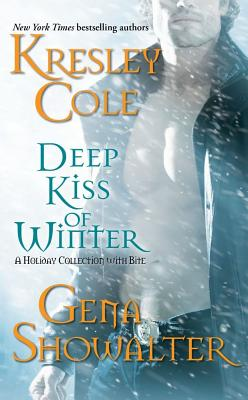 Deep Kiss of Winter: Untouchable #8 Immortals After Dark / Tempt me Eternally #4 Alien Huntress, Kresley Cole and Gena Showalter