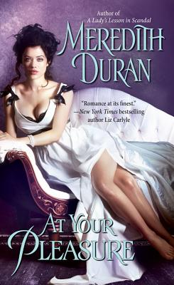 At Your Pleasure, Meredith Duran