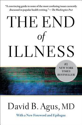 End Of Illness, The, Agus, David B.
