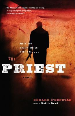 The Priest: A Novel, O'Donovan, Gerard
