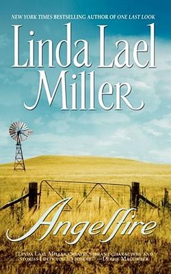 Angelfire, Miller, Linda Lael