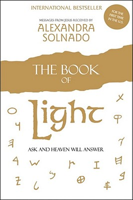The Book of Light: Ask and Heaven Will Answer, Solnado, Alexandra