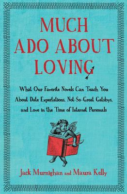 MUCH ADO ABOUT LOVING, JACK MURNIGHAN