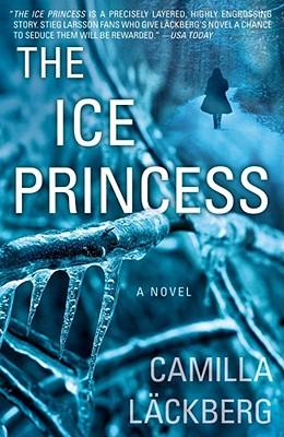 The Ice Princess, Lackberg, Camilla; L�ckberg, Camilla; Merray, Steven T.