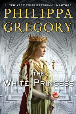 The White Princess(Deckle Edge) (Cousins' War), Gregory, Philippa