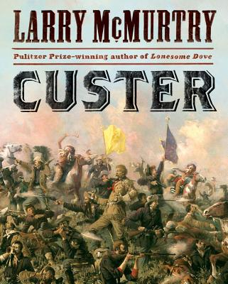 Custer, McMurtry, Larry