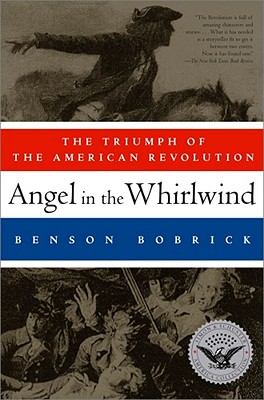 Image for Angel in the Whirlwind: The Triumph of the American Revolution (Simon & Schuster America Collection)