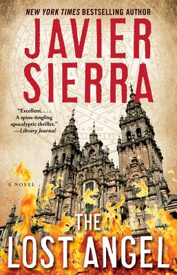The Lost Angel: A Novel, Javier Sierra