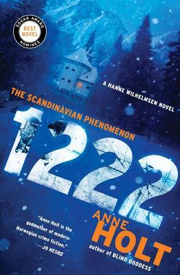 1222: A Hanne Wilhelmsen Novel, Anne Holt