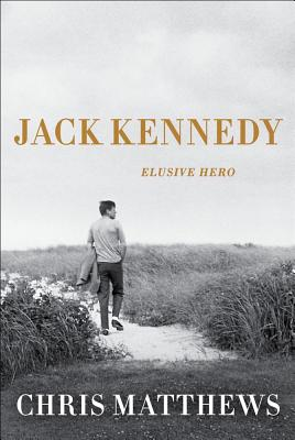 Image for JACK KENNEDY: Elusive Hero