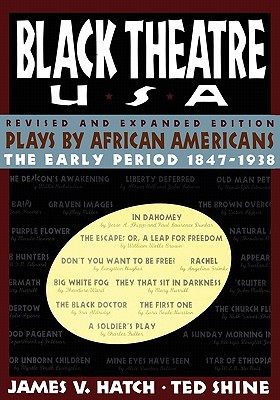 Image for Black Theatre USA: Plays by African Americans From 1847 to 1938, Revised and Expanded Edition