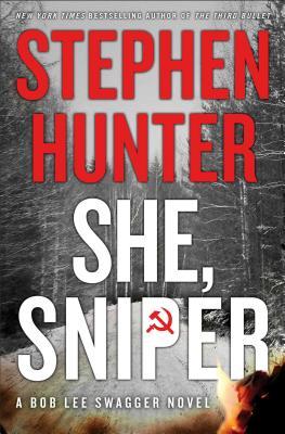 Sniper's Honor: A Bob Lee Swagger Novel, Stephen Hunter