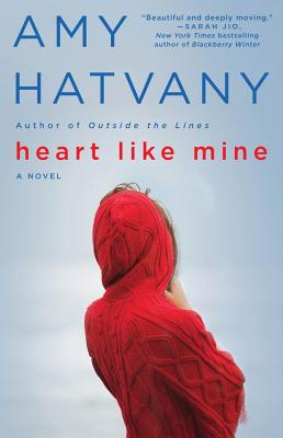 Image for Heart Like Mine: A Novel