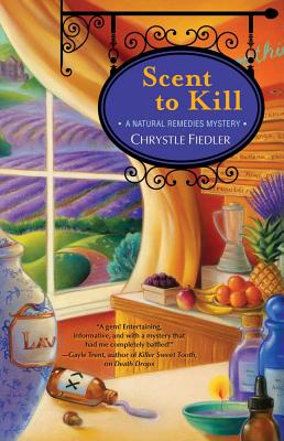 Image for Scent to Kill: A Natural Remedies Mystery