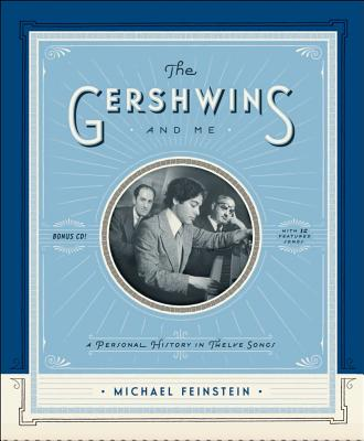 Image for The Gershwins and Me: A Personal History in Twelve Songs