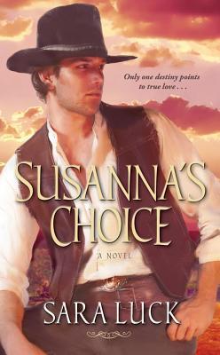 Susanna's Choice, Sara Luck