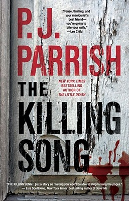 The Killing Song, Parrish, P.J.