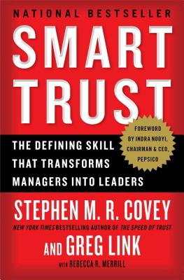 Image for Smart Trust: The Defining Skill that Transforms Managers into Leaders
