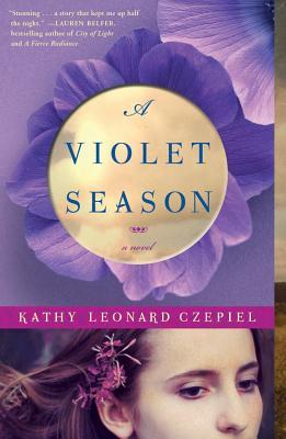 A Violet Season: A Novel, Kathy L Czepiel