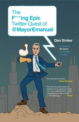 Image for The F***ing Epic Twitter Quest of @MayorEmanuel