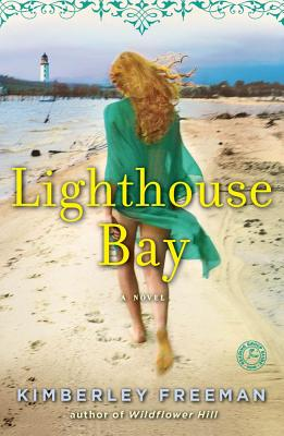 Lighthouse Bay: A Novel, Freeman, Kimberley
