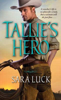 Tallie's Hero, Luck, Sara
