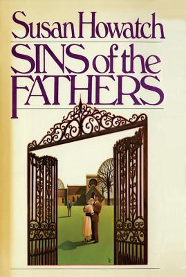 Sins of the Fathers, Howatch, Susan