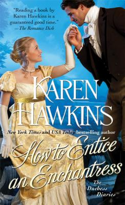"""How to Entice an Enchantress, """"Hawkins, Karen"""""""