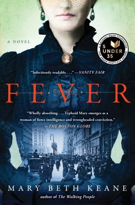 FEVER: A NOVEL OF TYPHOID MARY, KEANE, MARY BETH