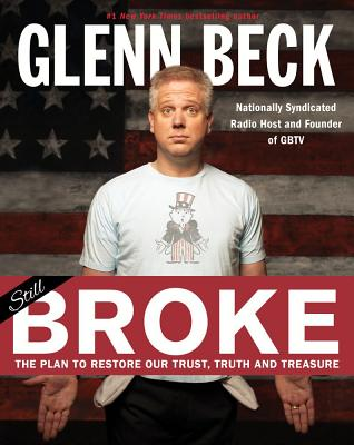 Image for Broke: The Plan to Restore Our Trust, Truth and Treasure